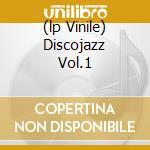 (LP VINILE) DISCOJAZZ VOL.1                           lp vinile di Paolo Scotti