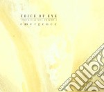 Emergence and immersion cd musicale di VOICE OF EYE