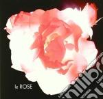 Le Rose - Le Rose cd musicale di Rose Le