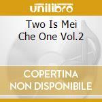 TWO IS MEI CHE ONE VOL.2 cd musicale di HORMONAUTS
