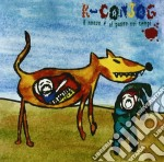 K-conjog - Il Nuovo E' Al Passo Coi Tempi cd musicale di K-CONJOG