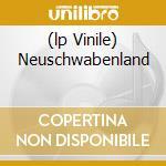 (LP VINILE) NEUSCHWABENLAND                           lp vinile di ALLERSEELEN