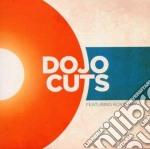 Dojo Cuts - Dojo Cuts cd musicale di Cuts Dojo