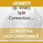 (LP VINILE) SPLIT CONNECTION VOL.1                    lp vinile di VIC DU MONTE'S PERSO