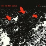 Human Voice, The - Exit Lines cd musicale di The Human voice