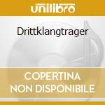 DRITTKLANGTRAGER                          cd musicale di POLARLICHT 4.1/TRANS
