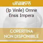 (LP VINILE) OMNE ENSIS IMPERA                         lp vinile di ARDITI