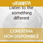 Listen to the something different cd musicale