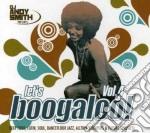Let's Boogaloo Vol.4 cd musicale di ARTISTI VARI