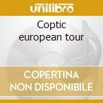 Coptic european tour cd musicale