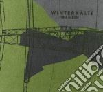 Winterkalte - First Album cd musicale di WINTERKALTE