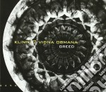 Klinik 7 Vidna Obman - Greed cd musicale di KLINIK 7 VIDNA OBMAN