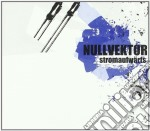 Nullvektor - Stromaufwarts cd musicale di NULLVEKTOR
