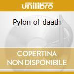 Pylon of daath cd musicale