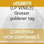 (LP VINILE) Grosser goldener tag lp vinile