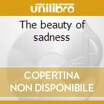 The beauty of sadness cd musicale