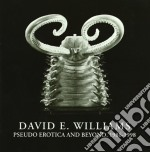 David Williams - Pseudo Erotica And Beyond, 1986-1998 cd musicale di DAVID E. WILLIAMS