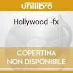 Hollywood -fx cd musicale