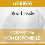 Blood inside cd musicale