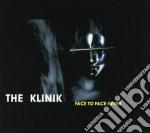 Klinik - Face To Face/fever cd musicale di KLINIK