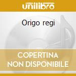 Origo regi cd musicale