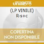 (LP VINILE) R-s+c lp vinile