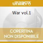 War vol.1 cd musicale