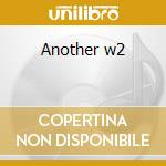 Another w2 cd musicale
