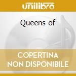 Queens of cd musicale