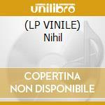 (LP VINILE) Nihil lp vinile