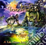 Lost Innocence - A Tale Never Told cd musicale di Innocence Lost