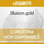 Illusion.gold cd musicale