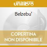 Belzebu' cd musicale