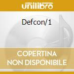 Defcon/1 cd musicale
