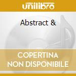 Abstract & cd musicale