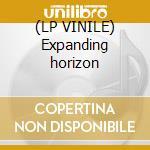 (LP VINILE) Expanding horizon lp vinile