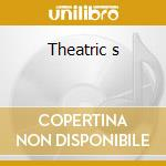 Theatric s cd musicale
