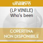 (LP VINILE) Who's been lp vinile