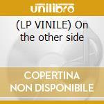 (LP VINILE) On the other side lp vinile