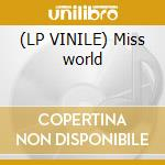 (LP VINILE) Miss world lp vinile