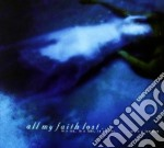 All My Faith Lost - In A Sea, In A Lake, In A River... cd musicale di All my faith lost