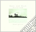 Dawn & Dusk Entwined - Remergence cd musicale di DAWN & DUSK ENTWINED