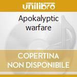 Apokalyptic warfare cd musicale