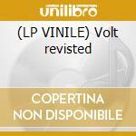 (LP VINILE) Volt revisted lp vinile