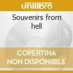 Souvenirs from hell cd musicale