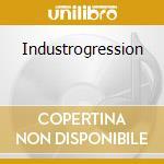 Industrogression cd musicale