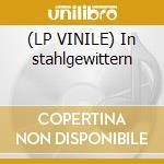 (LP VINILE) In stahlgewittern lp vinile