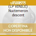 (LP VINILE) Nuctemeron descent lp vinile
