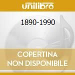 1890-1990 cd musicale