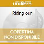 Riding our cd musicale